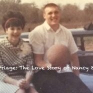 Video excerpt from Book One, Love & Marriage: The Love Story of Nancy & Frank