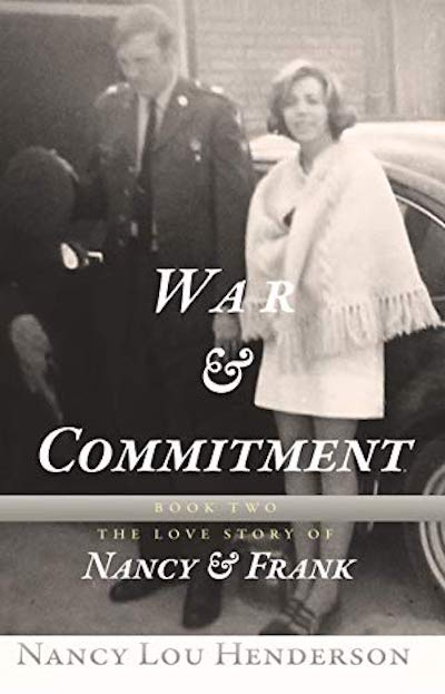 War & Commitment, Nancy Lou Henderson