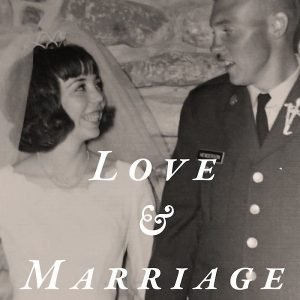 Love & Marriage: Book I